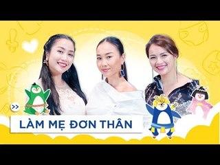 Nhỏ To Cùng Mẹ | Muốn làm mẹ đơn thân, hãy bản lĩnh như Diễm Châu!
