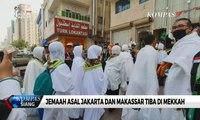 846 Jemaah Calon Haji Asal Embarkasi Jakarta dan Makassar Telah Tiba di Mekkah