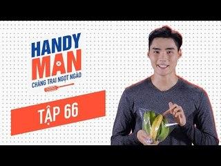 Chàng Trai Ngọt Ngào - Mùa 1 - Tập 66 - Cách làm trái cây nhanh chín mà không cần dùng hóa chất