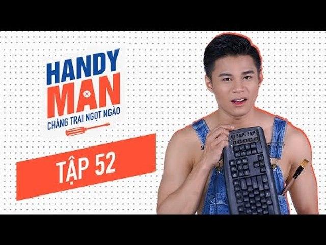 Chàng Trai Ngọt Ngào - Mùa 1 - Tập 52 - Vệ sinh bàn phím máy tính