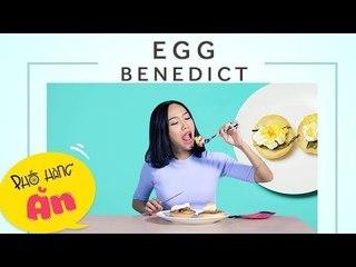Chết Vì Thèm | Tập 31 | Egg Benedict | Diệu Nhi