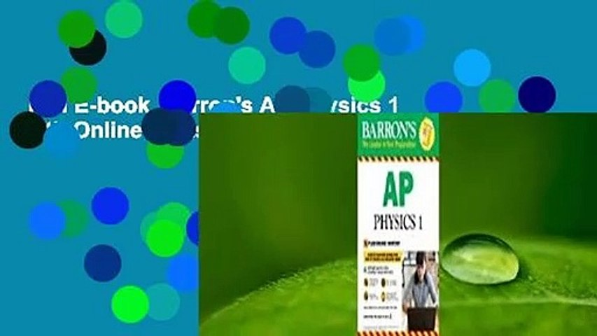 Full E-book  Barron's AP Physics 1 with Online Tests Complete