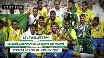 Il y a 25 ans - Le Brésil remportait le Mondial aux USA
