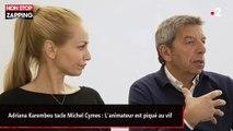 Adriana Karembeu tacle Michel Cymes : L'animateur est piqué au vif (vidéo)