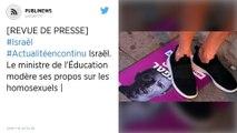 Israël. Le ministre de l'Éducation modère ses propos sur les homosexuels