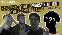 Reactions | Fans react to the worst kit in the Premier League 19/20