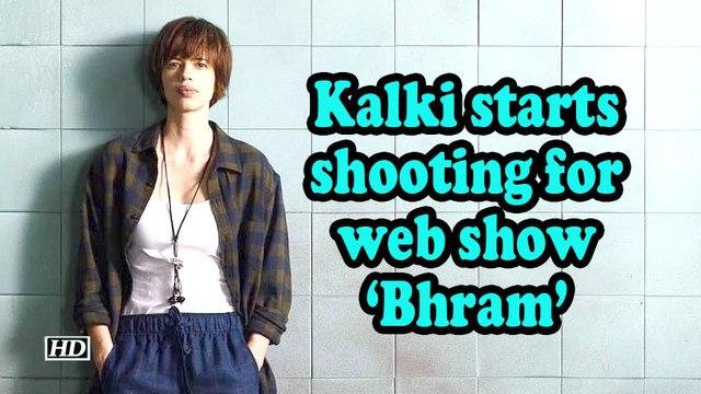 Kalki starts shooting for web show 'Bhram'
