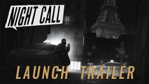 Night Call - Trailer de lancement
