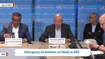 WHO Announces Congo's Ebola Outbreak A 'Health Emergency Of International Concern'
