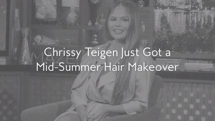 Chrissy Teigen Just Got a Mid-Summer Hair Makeover