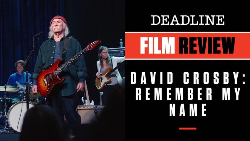 David Crosby: Remember My Name review