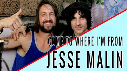 JESSE MALIN: Come To Where I'm From Episode #01