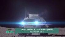 Toyota passará 10 anos aperfeiçoando seu veículo lunar