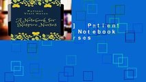 [NEW RELEASES]  Patient Visit Notes: A Notebook for Hospice Nurses
