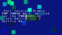 Full version  Simple PMP PMBOK Quiz: Updated for the PMBOK Guide Sixth Edition  Best Sellers Rank