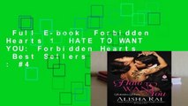 Full E-book  Forbidden Hearts 1  HATE TO WANT YOU: Forbidden Hearts  Best Sellers Rank : #4