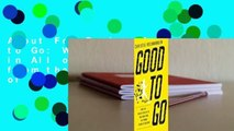 About For Books  Good to Go: What the Athlete in All of Us Can Learn from the Strange Science of