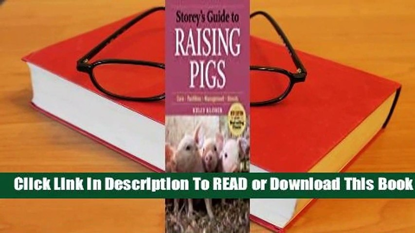 [Read] Storey's Guide to Raising Pigs  For Online