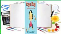 Yoga Bug: Simple Poses for Little Ones  Best Sellers Rank : #4