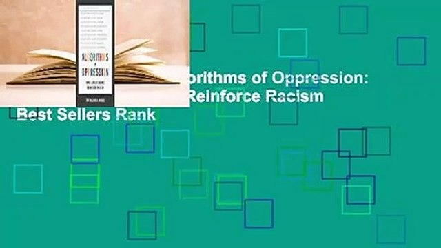About For Books  Algorithms of Oppression: How Search Engines Reinforce Racism  Best Sellers Rank