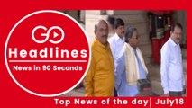 Top News Headlines of the Hour (18 July, 11:10 AM)