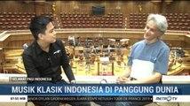 Musik Klasik Indonesia di Panggung Dunia (2)