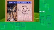 [Read] Las Siete Leyes Espirituales del Exito: Una Guia Practica Para La Realizacion de Tus