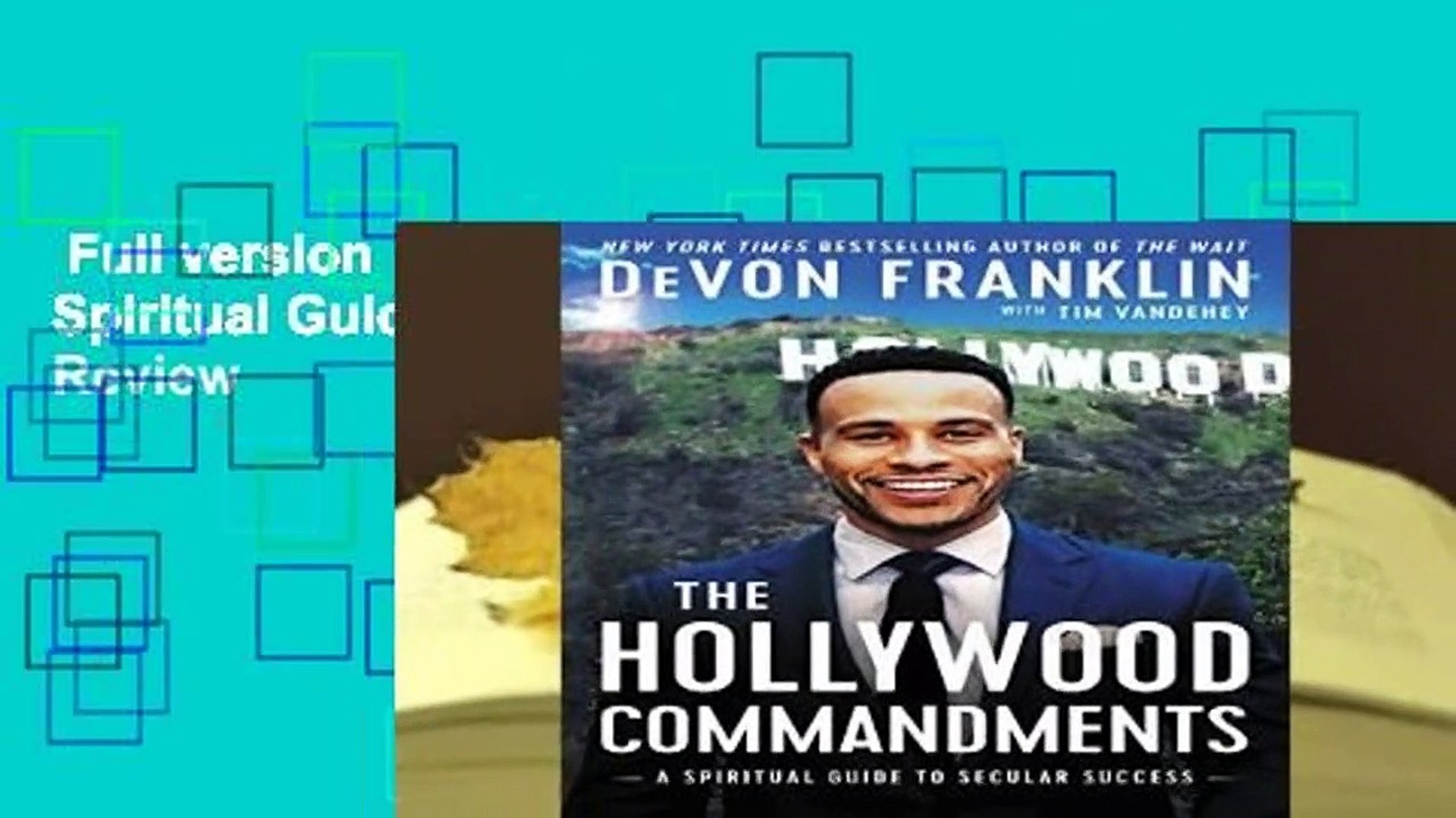 Full version  The Hollywood Commandments: A Spiritual Guide to Secular Success  Review