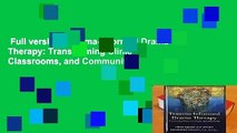 Full version  Trauma-Informed Drama Therapy: Transforming Clinics, Classrooms, and Communities