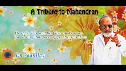 A Tribute to Mahendran ¦ Director ¦ Screenwriter ¦ Actor ¦  Jukebox