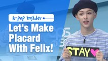 [Pops in Seoul] Let's Make Stray Kids(스트레이 키즈) Placard With Felix !