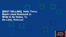 [BEST SELLING]  Hello Thirty: Blank Lined Notebook to Write In for Notes, To Do Lists, Notepad,