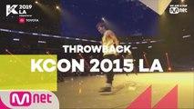 [#KCON19LA] #THROWBACK #KCON15LA