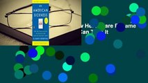An American Sickness: How Healthcare Became Big Business and How You Can Take It Back Complete