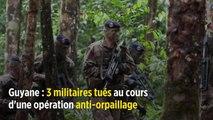 Guyane : 3 militaires tués au cours d'une opération anti-orpaillage