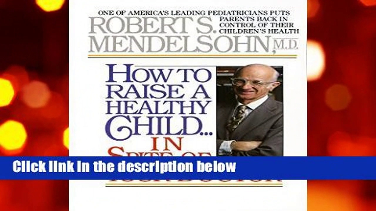 About For Books  How To Raise A Healthy Chil  For Kindle