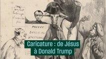 De Jésus à Trump, une histoire de la caricature