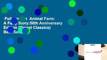 Full version  Animal Farm: A Fairy Story:50th Anniversary Edition (Signet Classics)  Best Sellers