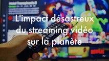 L'impact désastreux du streaming vidéo sur l'environnement