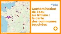 Contamination de l'eau au tritium : la carte des communes touchées
