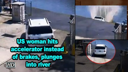 US woman hits accelerator instead of brakes, plunges into river