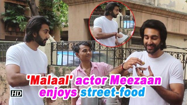 'Malaal' actor Meezaan enjoys street-food
