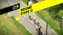 Résumé - Étape 12 - Tour de France 2019