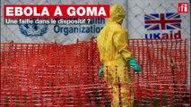 Ebola à Goma : une faille dans le dispositif ?