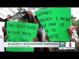 Campesinos realizan bloqueos carreteros en 25 estados del país   Noticias con Francisco Zea