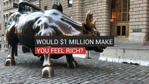 Would You Be Happy With $1 Million Dollars?