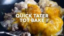 Quick Tater Tot Bake