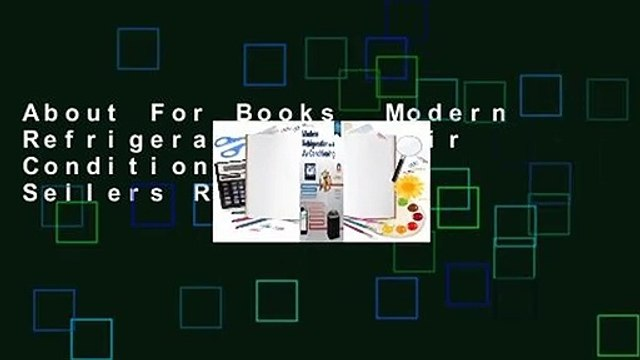 About For Books  Modern Refrigeration and Air Conditioning  Best Sellers Rank : #4