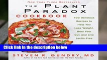 [MOST WISHED]  THE PLANT PARADOX COOKBOOK