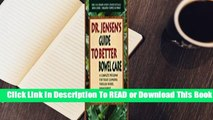 Online Dr. Jensen's Guide to Better Bowel Care: A Complete Program for Tissue Cleansing through